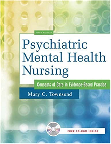 By Mary C Townsend Psychiatric Mental Health Nursing Concepts Of