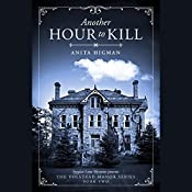 Another Hour to Kill: The Volstead Manor Series Book 2 | Anita Higman