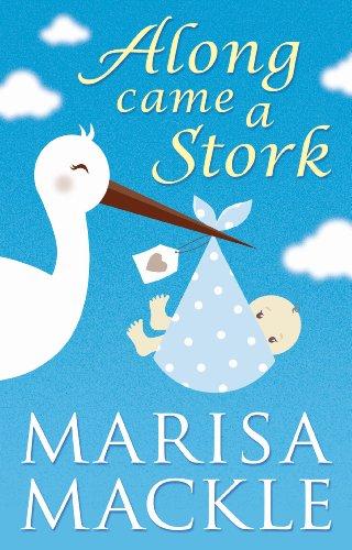 Along Came A Stork