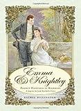 Emma & Knightley: Perfect Happiness in Highbury: A Sequel to Jane Austen's Emma