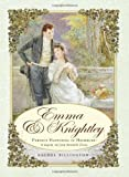 Emma and Knightley, Rachel Billington, 1402212070