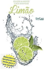 Coleção Alimentos e Seus Benefícios Ed. 2 - Limão