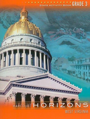 Download Harcourt School Publishers Horizons West Virginia: Activity Book Grade 3 PDF