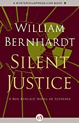Silent Justice (Ben Kincaid series Book 9)