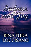Sadness and Joy, Rina Fuda Loccisano, 1451236646