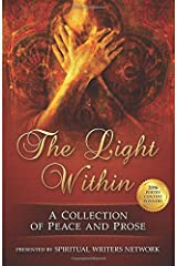 The Light Within: A Collection of Peace and Prose Paperback