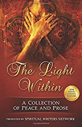 The Light Within: A Collection of Peace and Prose