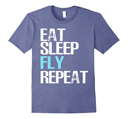 Mens Eat Sleep Fly Repeat T-Shirt Cool Pilot & Aviator Gift Shirt Large Heather - For Aviators Gifts