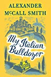 Image of My Italian Bulldozer: A Paul Stuart Novel (1)
