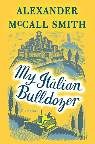 My Italian Bulldozer: A Paul Stuart Novel (1) (Best Romantic Places In Italy)