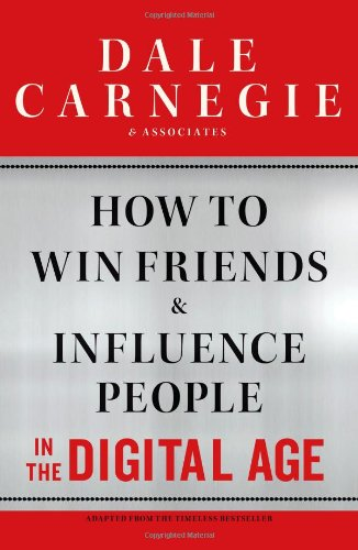 How to Win Friends and Influence People in the Digital Age by Simon & Schuster