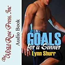 Goals for a Sinner Audiobook by Lynn Shurr Narrated by Ashley Holt
