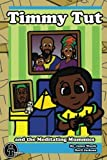 img - for Timmy Tut and the Meditating Mummies book / textbook / text book