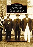 Front cover for the book Around Geneseo by William R. Cook