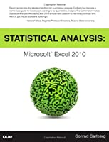 Statistical Analysis: Microsoft Excel 2010 Front Cover