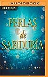 Perlas de Sabiduría (Spanish Edition)