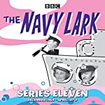 The Navy Lark: Collected Series 11: Classic Comedy from the BBC Radio Archive | Lawrie Wyman