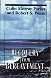 img - for Recovery from Bereavement (The Master Work Series) book / textbook / text book