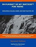 In Pursuit of My Success for Teens, Katherine Berntzen, 0982345232