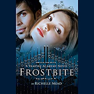Frostbite Hörbuch