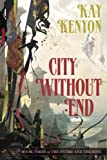 City without End: 'Entire and the Rose' Bk. 3
