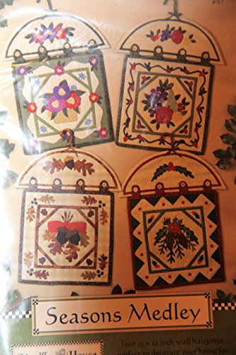 Vanilla House Quilt Pattern - Seasons Medley- Four 15 x 22 inch wall hangings ()