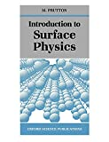 Introduction to Surface Physics (Oxford Science Publications)