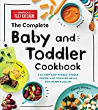 img - for The Complete Baby and Toddler Cookbook: The Very Best Purees, Finger Foods, and Toddler Meals for Happy Families book / textbook / text book