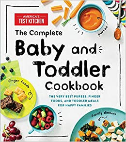 Amazon com: The Complete Baby and Toddler Cookbook: The Very