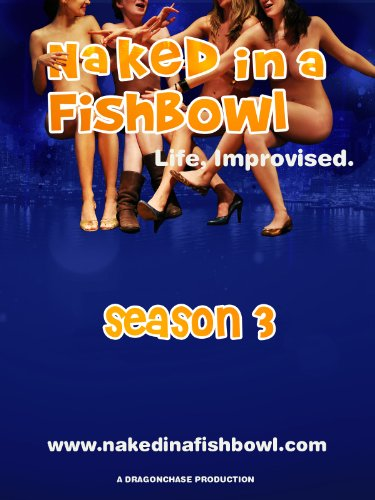 Naked In A Fishbowl   Season 3 Episode 8    Celebrity Apprentices