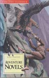 img - for Adventure Novels: King Solomon's Mines, Prisoner of Zenda, Under the Red Robe, The Lost World, Beau Geste (Collins Classics) book / textbook / text book