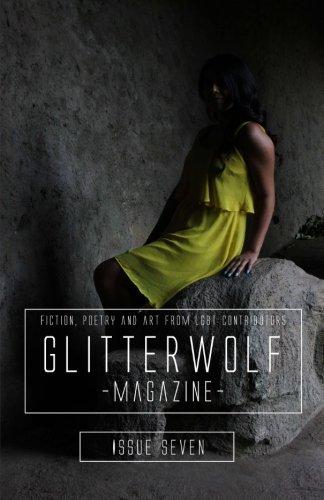 Glitterwolf: Issue Seven