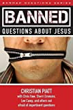 img - for Banned Questions about Jesus   [BANNED QUES ABT JESUS] [Paperback] book / textbook / text book