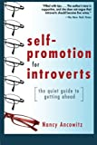Self-Promotion for Introverts: The Quiet Guide to Getting Ahead (Business Books)