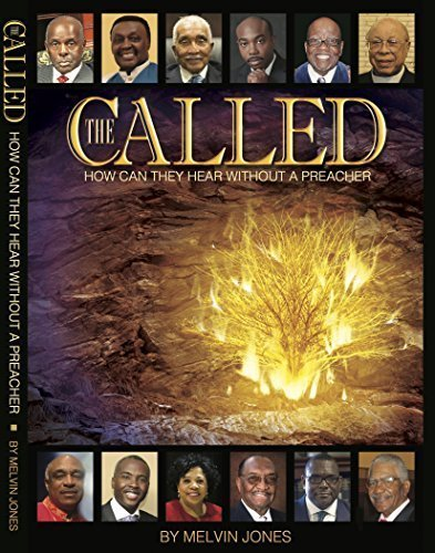 Download THE CALLED: How Can They Hear Without A Preacher PDF