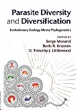 img - for Parasite Diversity and Diversification: Evolutionary Ecology Meets Phylogenetics book / textbook / text book