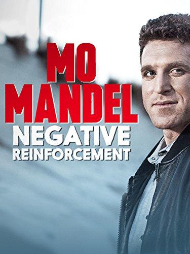 Mo Mandel  Negative Reinforcement