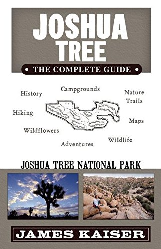 Joshua Tree: The Complete Guide: Joshua Tree National Park (Color Travel Guide) (Best Time For Wildflowers In Wa)