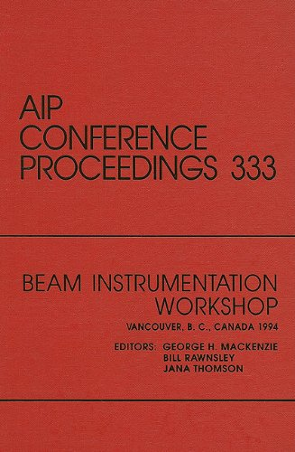 Beam Instrumentation Workshop: Proceedings of a conference held in Vancouver, B.C., Canada, October 1994 (AIP Conference - Vancouver Optical