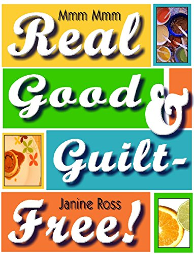Real Good & Guilt-Free! My Favorite Recipes for Flax, Greek Yogurt & More
