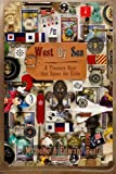 img - for West By Sea: A Treasure Hunt that Spans the Globe book / textbook / text book