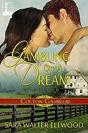 Gambling On A Dream (Colton Gamblers Book 3)
