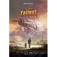 Fallout Saga: History Of A Mutation