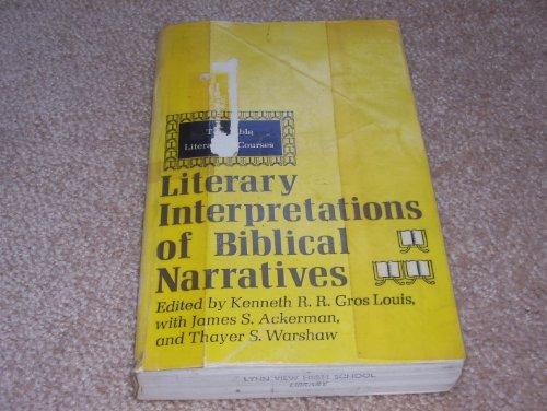 Literary Interpretations of Biblical Narratives. (The Bible in literature courses)