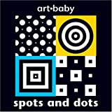img - for Spots and Dots (Art-Baby) book / textbook / text book
