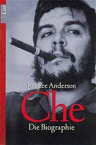Che. Die Biographie.