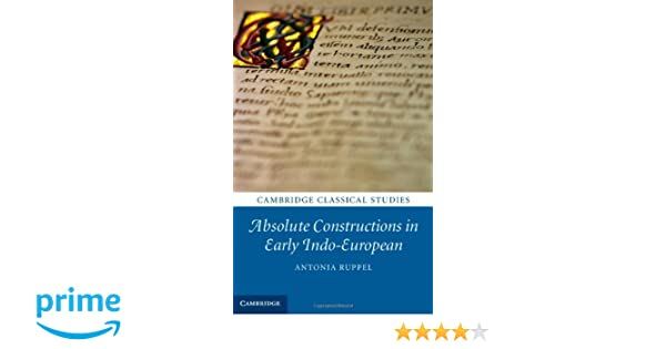 Absolute Constructions in Early Indo-European (Cambridge Classical Studies)