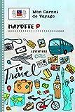Mayotte Carnet de Voyage: Journal de bord avec guide pour enfants. Livre de suivis des enregistrements pour l écriture, dessiner, faire part de la ... d activités vacances (French Edition)