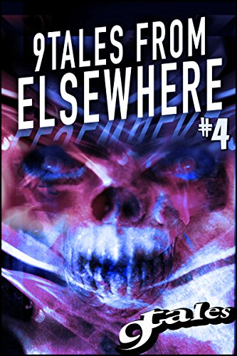 9Tales From Elsewhere #4 (9Tales Elsewhere)