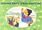 Grandma Baba's Dream Mountain!, Wakiko Sato, 0804835705